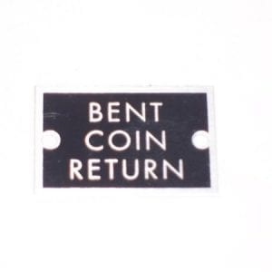 """""""Bent Coin Return"""" Plate for Ideal Slider Coin Boxes"""